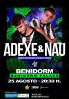 Adexe y Nau en Benidorm -Venta de entradas